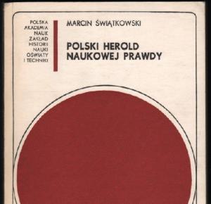 polski-herold-naukowej-prawdy-marcin-swiatkowski